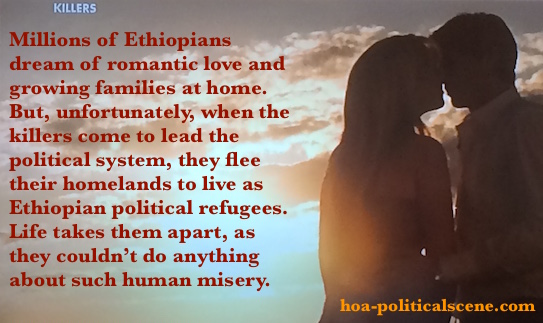 hoa-politicalscene.com - Ethiopian Refugees: Millions of Ethiopians dream of romantic love and growing families at home. But, they flee their homeland. Why?