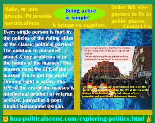 hoa-politicalscene.com/exploring-politics.html - Exploring Politics: Every single person is hurt by policies of classic political parties' elites! Solution to poisoned planet is in masses' hands!