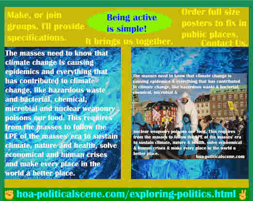 hoa-politicalscene.com/exploring-politics.html - Exploring Politics: Masses need to know that climate change is causing epidemics & everything that has contributed to climate change poisons our food.