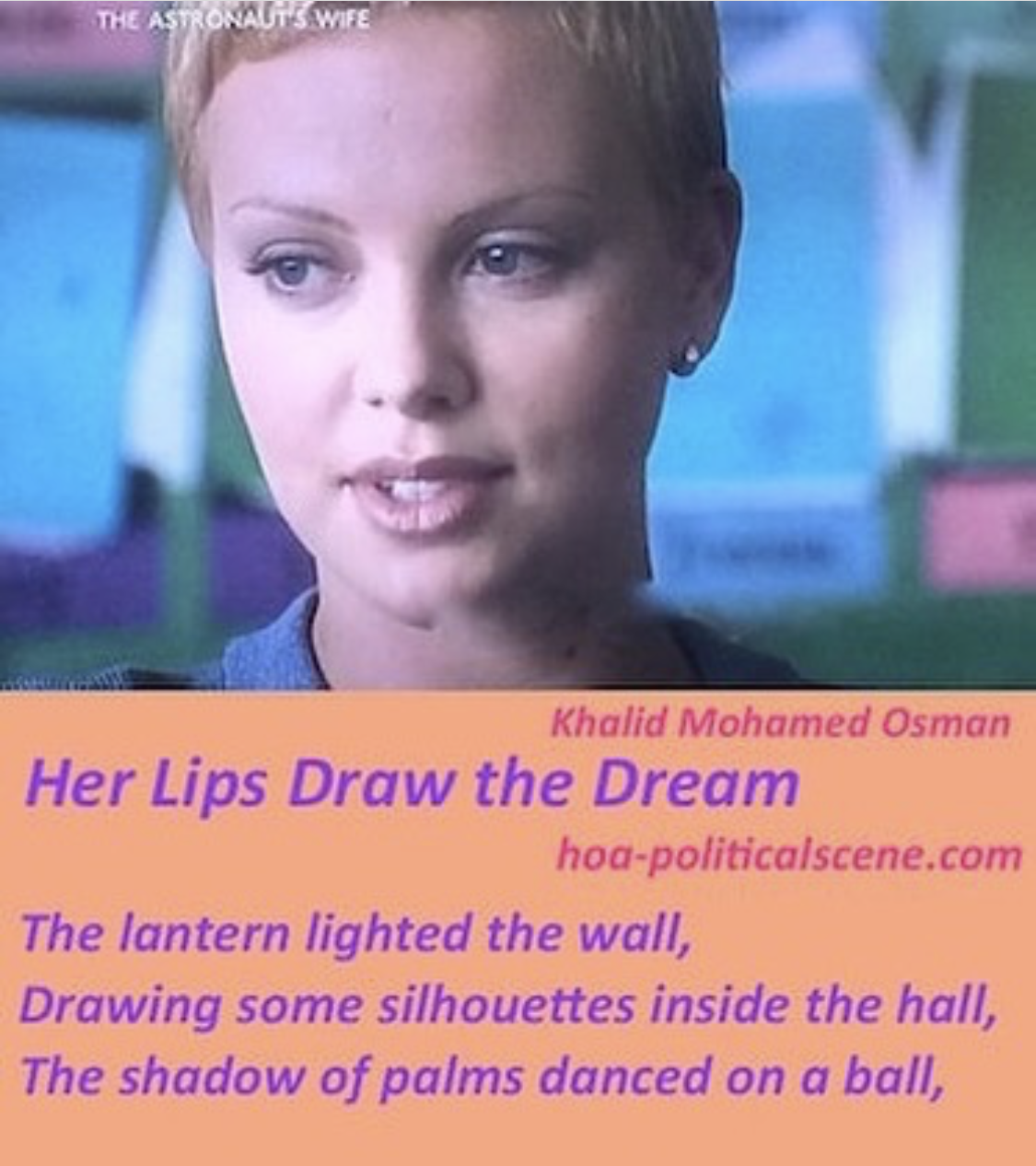hoa-politicalscene.com/her-lips-draw-the-dream.html - Poetry snippet by poet Khalid Mohammed Osman