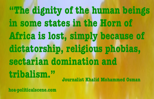 hoa-politicalscene.com - Political Scene: The dignity of humans in the Horn of Africa is lost, because of more than two decades of dictatorship.