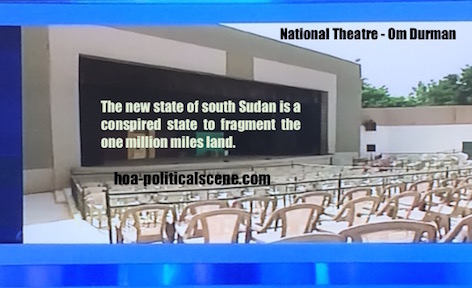 hoa-politicalscene.com - South Sudan: The new state of South Sudan is just a conspiracy to fragment the one million square mile wide land of Sudan. It is the indirect response to Sharia laws.