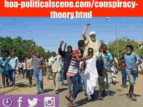 hoa-politicalscene.com/conspiracy-theory.html: The Conspiracy Theory of the Muslim Brothers of Sudan! متى بدأت نظرية المؤامرة للأخوان المسلمين في السودان؟ Sudanese people protests in January 2019.