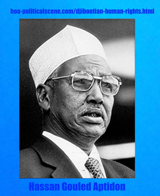 hoa-politicalscene.com/djiboutian-human-rights.html - Djiboutian Human Rights: The independence president Hassan Gouled Aptidon. You have a rare chance to write about him here.