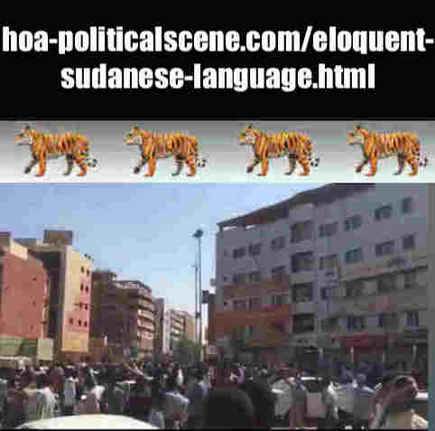 hoa-politicalscene.com/eloquent-sudanese-language.html: In Eloquent Sudanese Language: Tale of Revolutionary Ideas. بالسوداني الفصيح، حكاية نمو الأفكار الثورية. Sudanese Intifada, January 2019.