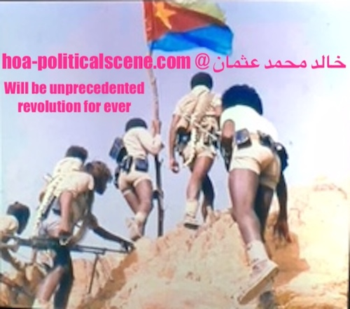 hoa-politicalscene.com/eritrean-revolutionary-principles.html - Eritrean Revolutionary Principles: They are just unique, or unprecedented like the Eritrean revolution led by the EPLF.