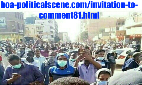 hoa-politicalscene.com/invitation-to-comment81.html: Invitation to Comment 81: Political statements on December 2018 protests in Sudan عارف بيحصل شنو، إذا ما نجحت مظاهرات ديسمبر ٢٠١٨م في السودان؟