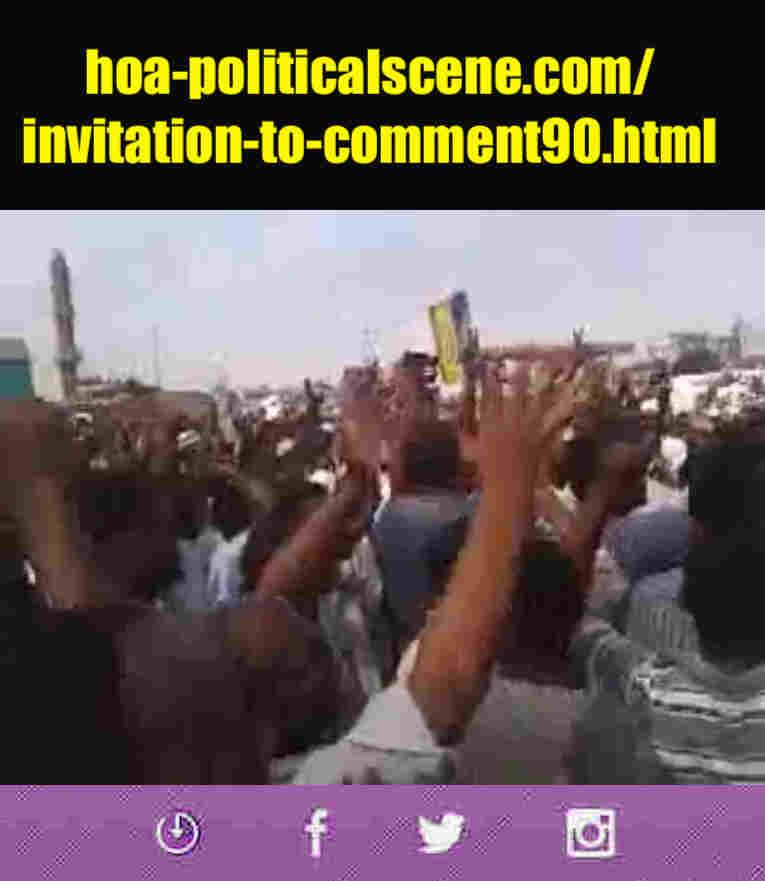 hoa-politicalscene.com/invitation-to-comment90.html: Invitation to Comment 90: تنسيقية تيار الثورة السودانية القومية (معارضة) في خدمة السلطة. Sudanese protests in January 2019.