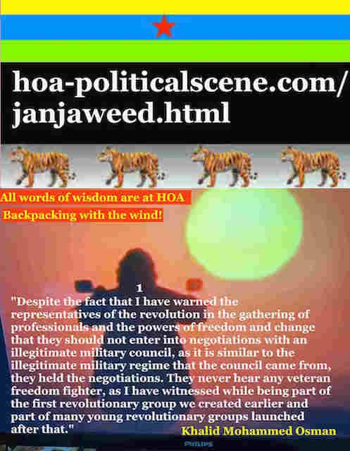 hoa-politicalscene.com/janjaweed.html: Janjaweed: Occupy Sudan الإبادة الجماعية السودانية. Khalid Mohammed Osman's political quotes 1. أقوال سياسية لخالد محمد عثمان.