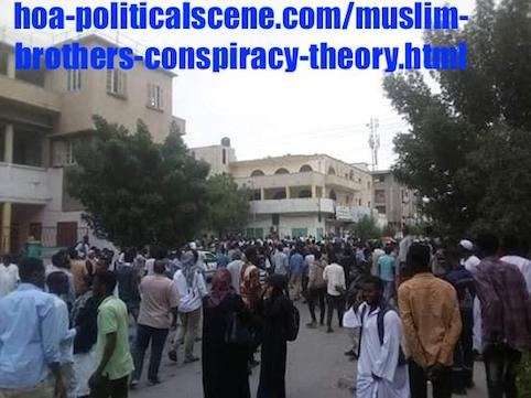 hoa-politicalscene.com/muslim-brothers-conspiracy-theory.html: Muslim Brothers' Conspiracy Theory in Sudan! نظرية المؤامرة للأخوان المسلمين في السودان؟ Sudanese Intifada in January 2019.