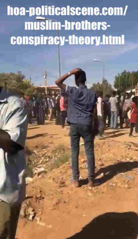 hoa-politicalscene.com/muslim-brothers-conspiracy-theory.html: Muslim Brothers' Conspiracy Theory in Sudan! نظرية المؤامرة للأخوان المسلمين في السودان؟ Sudanese people protests in January 2019.