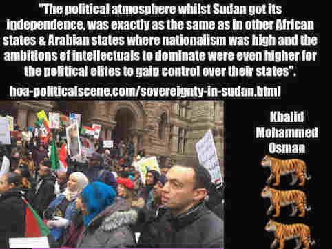 hoa-politicalscene.com/sovereignty-in-sudan.html: Sovereignty in Sudan: Sudanese exterior protests, January 2019. Sudanese journalist Khalid Mohammed Osman's political quotes.