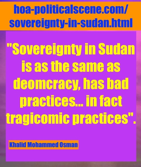 hoa-politicalscene.com/sovereignty-in-sudan.html: Sovereignty in Sudan: Sudanese interior intifada, January 2019.