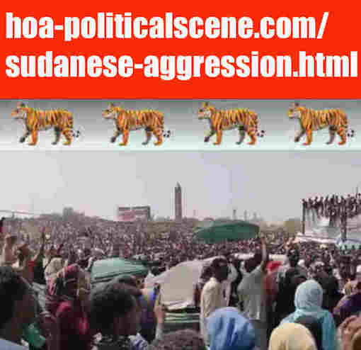 hoa-politicalscene.com/sudanese-aggression.html: Sudanese Aggression: إختراق سوداني. Revolutionary Ideas. نمو الأفكار الثورية السودانية. Sudanese uprising, April 2019.
