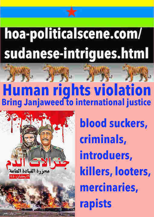 hoa-politicalscene.com/sudanese-intrigues.html: Sudanese Intrigues: تآمر سوداني. Janjaweed committed genocide in Khartoum, 3 June 2019. مجزرة الجنجويد في الخرطوم