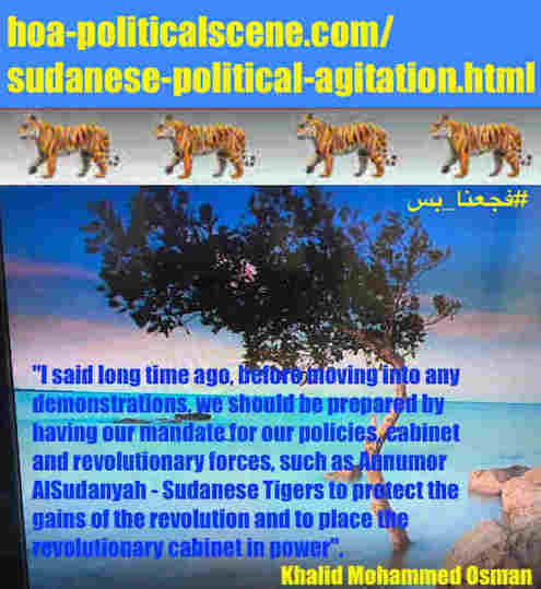 hoa-politicalscene.com/sudanese-political-agitation.html: Sudanese Political Agitation: تحريض سياسي سوداني. Khalid Mohammed Osman's political sayings in English 3. أقوال سياسية لخالد محمد عثمان.