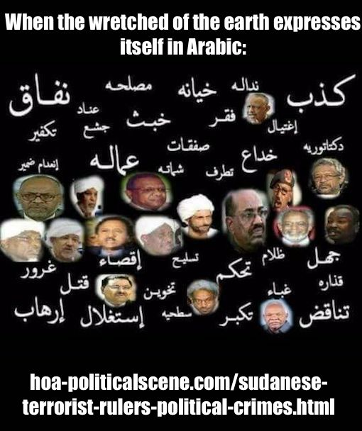 hoa-politicalscene.com/sudanese-terrorist-rulers-political-crimes.html - Sudanese Terrorist Rulers Political Crimes: Sudanese regime criminals. The wretched of the earth expresses itself in Arabic.