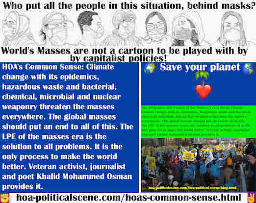 hoa-politicalscene.com/hoas-common-sense.html - HOA's Common Sense: Climate change with its epidemics, hazardous waste and bacterial, chemical, microbial and nuclear weaponry threaten the masses.