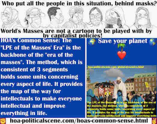 hoa-politicalscene.com/hoas-common-sense.html - HOA's Common Sense: LPE of the Masses' Era