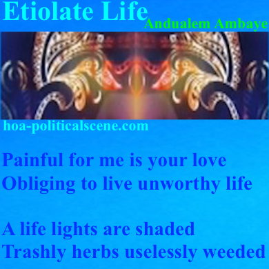 HOAs Poetry Scripture: Etiolate Life, Andualem Ambaye, Masked.
