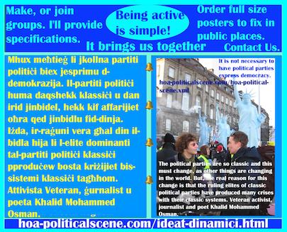 hoa-politicalscene.com/ideat-dinamici.html - Ideat Dinamiċi: Mhux meħtieġ li jkollna partiti politiċi biex jesprimu d-demokrazija. Il-partiti politiċi huma daqshekk klassiċi u dan irid jinbidel ...