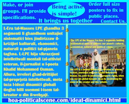 hoa-politicalscene.com/ideat-dinamici.html - Ideat Dinamiċi: L-Era tal-Masses LPE għandha 3 segmenti li għandhom unitajiet sistematiċi biex jindirizzaw il-kriżijiet kulturali, ekonomiċi, naturali ...