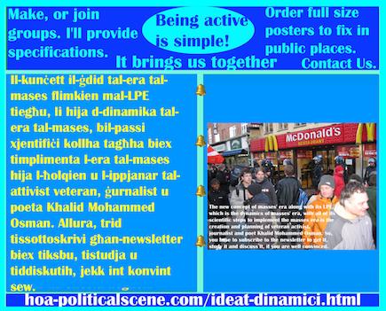 hoa-politicalscene.com/ideat-dinamici.html - Ideat Dinamiċi: Il-kunċett il-ġdid tal-era tal-mases flimkien mal-LPE tiegħu, li hija d-dinamika tal-era tal-mases, bil-passi xjentifiċi kollha tagħha biex