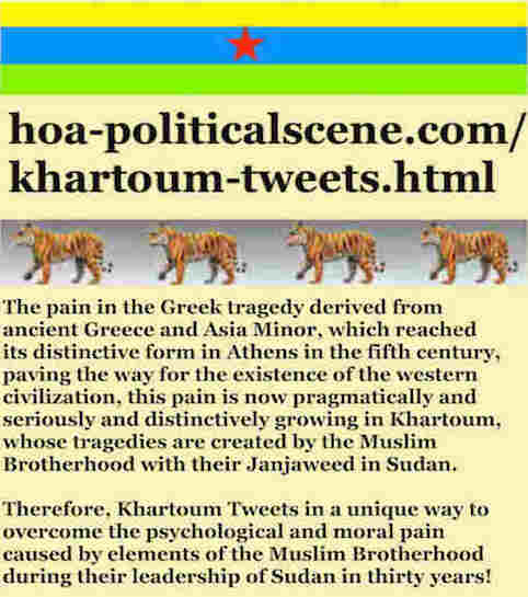 hoa-politicalscene.com/khartoum-tweets.html: Khartoum Tweets: A political quote by Sudanese columnist journalist and political analyst Khalid Mohammed Osman in English 803.