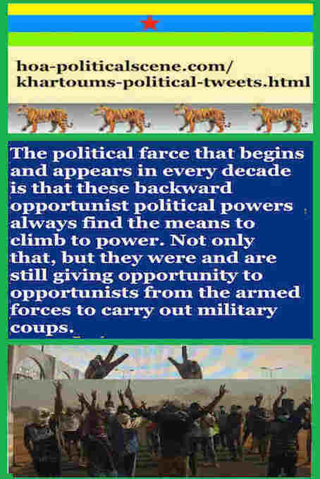 hoa-politicalscene.com/khartoums-political-tweets.html: Khartoum's Political Tweets: A political quote by Sudanese columnist journalist and political analyst Khalid Mohammed Osman in English 790.