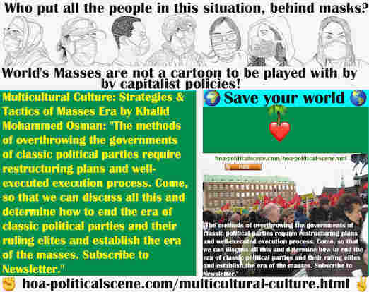 hoa-politicalscene.com/multicultural-culture.html - Multicultural Culture: Methods of overthrowing governments of classic political parties require restructuring plans & well-done execution process.