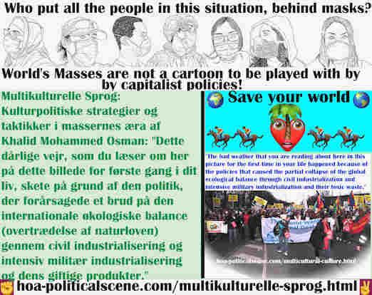 hoa-politicalscene.com/multikulturelle-sprog.html - Multikulturelle Sprog: Dette dårlige vejr, som du læser om her på dette billede for første gang i dit liv, skete på grund af den politik, der ...