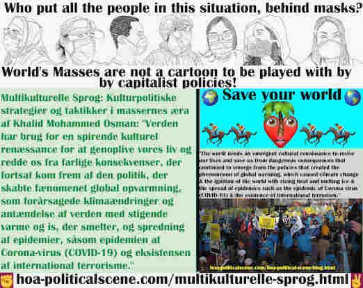 hoa-politicalscene.com/multikulturelle-sprog.html - Multikulturelle Sprog: Verden har brug for en spirende kulturel renæssance for at genoplive vores liv og redde os fra farlige konsekvenser, der ...