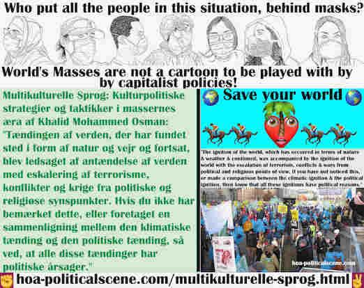 hoa-politicalscene.com/multikulturelle-sprog.html - Multikulturelle Sprog: Tændingen af verden, der har fundet sted i form af natur og vejr og fortsat, blev ledsaget af antændelse af verden med ...