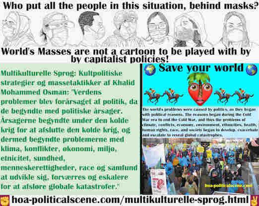 hoa-politicalscene.com/multikulturelle-sprog.html - Multikulturelle Sprog: Verdens problemer blev forårsaget af politik, da de begyndte med politiske årsager. Årsagerne begyndte under den ...