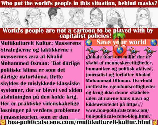 hoa-politicalscene.com/multikulturelt-kultur.html - Multikulturelt Kultur: Det dårlige politiske klima er som det dårlige naturklima. Dette skyldes de mislykkede klassiske systemer, der er blevet ...