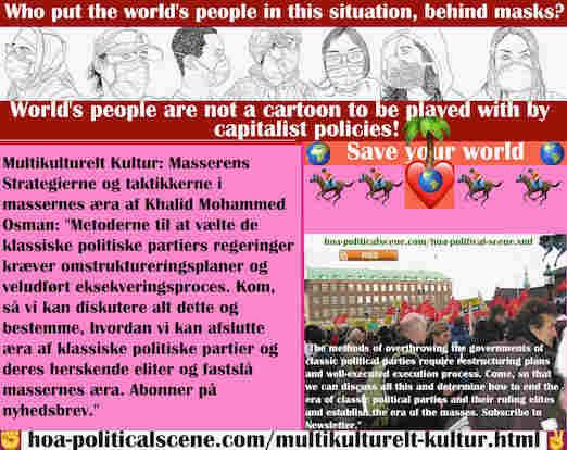 hoa-politicalscene.com/multikulturelt-kultur.html - Multikulturelt Kultur: Metoderne til at vælte de klassiske politiske partiers regeringer kræver omstruktureringsplaner og veludført...