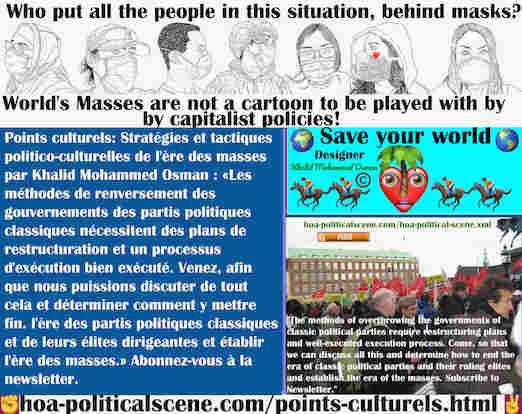 hoa-politicalscene.com/points-culturels.html - Points Culturels: Les méthodes de renversement des gouvernements des partis politiques classiques nécessitent des plans de restructuration et un ...