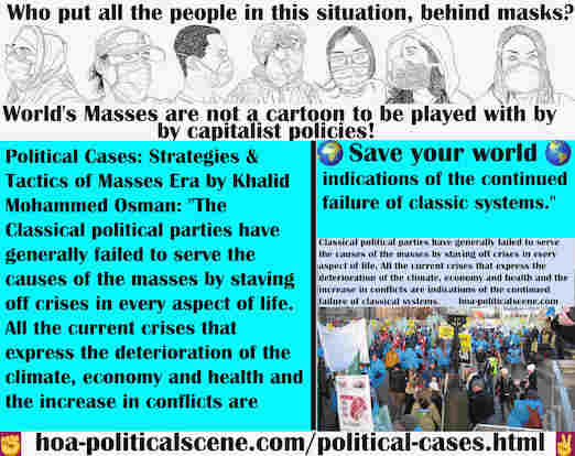 hoa-politicalscene.com/political-cases.html - Political Cases: Classical political parties have generally failed to serve the causes of the masses by staving off crises in every aspect of life.