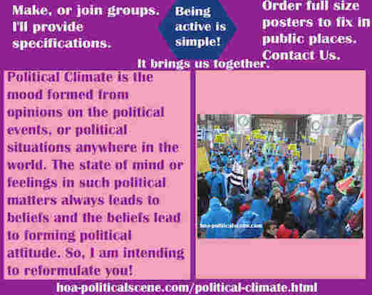 hoa-politicalscene.com/political-climate.html - Political Climate: is just as bad everywhere as climate change & its pandemics, conflicts & unrest in many parts of the world & the economical collapse.