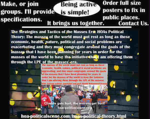 hoa-politicalscene.com/political-theory-posters.html - Political Theory Posters: Masses of world must not rest as long as these economic, health, nature, political & social problems are exacerbating.