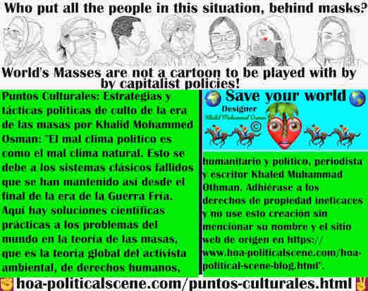 hoa-politicalscene.com/puntos-culturales.html - Puntos Culturales: El mal clima político es como el mal clima natural, debido a los sistemas clásicos fallidos que permanecieron así desde el final ...