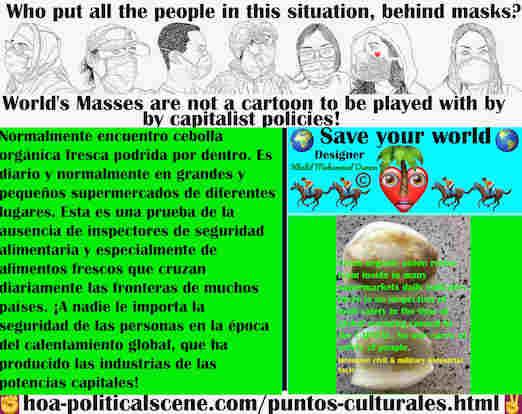 hoa-politicalscene.com/puntos-culturales.html - Puntos Culturales: Hay cebollas frescas orgánicas que se pudren del interior todos los días en los supermercados. Esta es una prueba de la ausencia ...