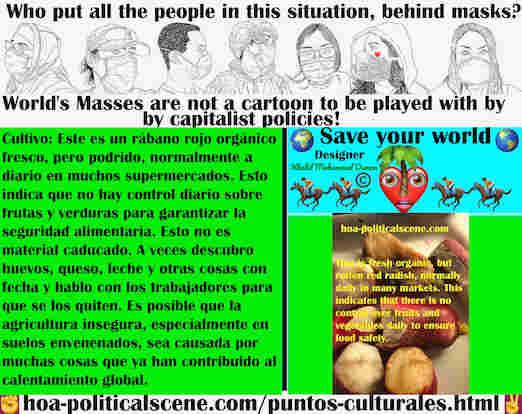 hoa-politicalscene.com/puntos-culturales.html - Puntos Culturales: Rábano rojo orgánico fresco, pero podrido normalmente a diario en muchos supermercados, lo que indica que no hay control para ...