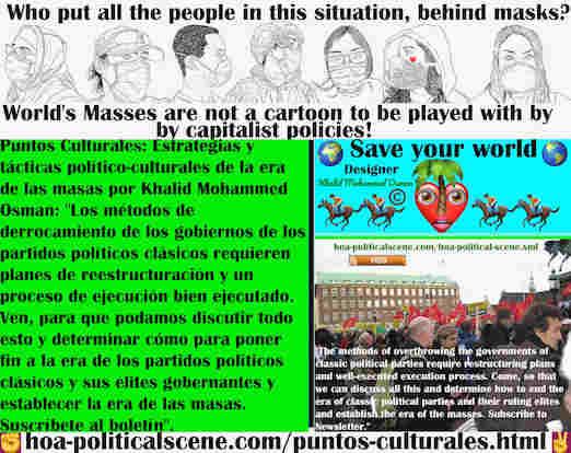 hoa-politicalscene.com/puntos-culturales.html - Puntos Culturales: Los métodos para derrocar a los gobiernos de los partidos políticos clásicos requieren planes de reestructuración y un proceso de ...
