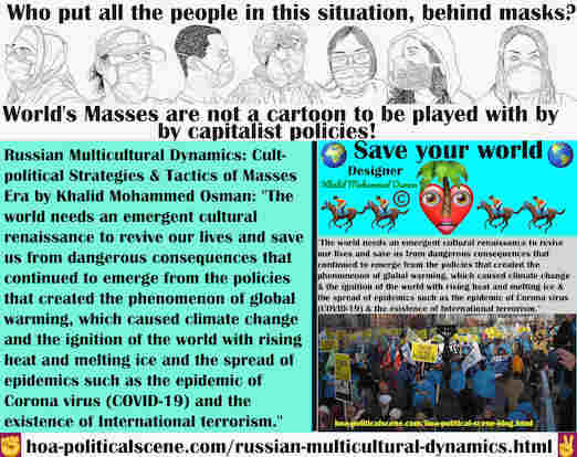 hoa-politicalscene.com/russian-multicultural-dynamics.html - Russian Multicultural Dynamics: World needs an emergent cultural renaissance to revive our lives and save us from dangerous consequences.