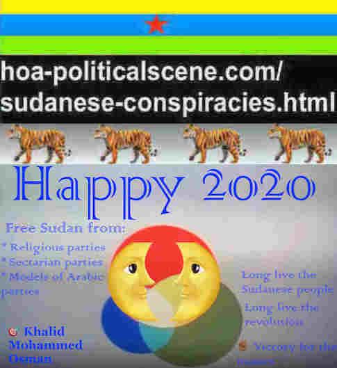 hoa-politicalscene.com/sudanese-nile-tweets.html: Sudanese Nile Tweets: on New Year 2020 by Sudanese columnist journalist and political analyst Khalid Mohammed Osman in English 813.