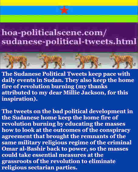 hoa-politicalscene.com/sudanese-political-tweets.html: Sudanese Political Tweets: A political quote by Sudanese columnist journalist and political analyst Khalid Mohammed Osman in English 763.