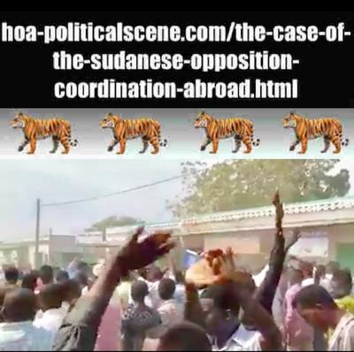 hoa-politicalscene.com/the-case-of-the-sudanese-opposition-coordination-abroad.html: The Case of the Sudanese Opposition Coordination Abroad: Sudanese revolution in January 2019.