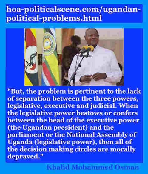 hoa-politicalscene.com/ugandan-political-problems.html: Ugandan Political Problems: Khalid Mohammed Osman's English Political Quotes 4.