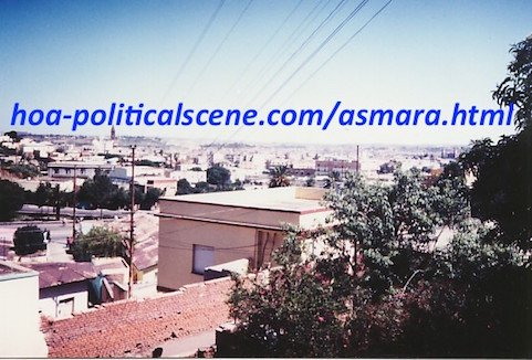 hoa-politicalscene.com/asmara.html - Asmara: Overview from GazaBanda, beautiful district and boulevard and most of all beautiful nice proud people.
